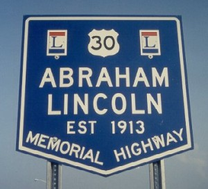 Lincoln Highway Historic Sign Marker