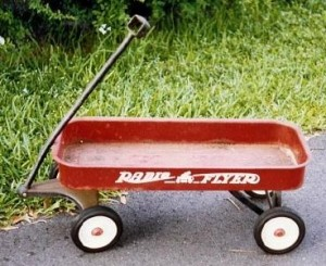 "The classic Radio Flyer wagon.  Ours had a ""license plate"" with ""Aaron"" written on it"